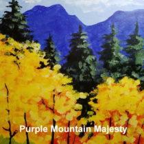 Purple Mountain Majesty 4